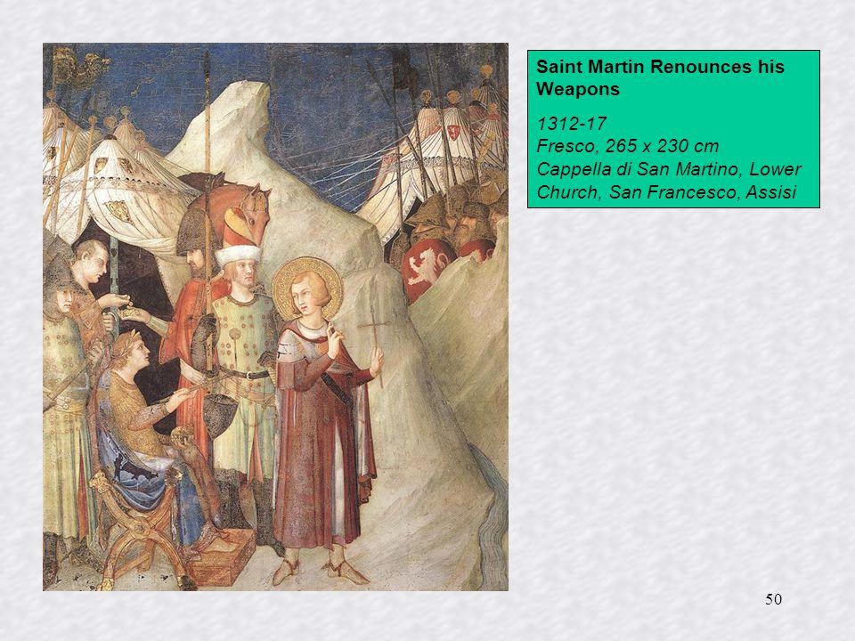 50 Saint Martin Renounces his Weapons 1312-17 Fresco, 265 x 230 cm Cappella di San Martino, Lower Church, San Francesco, Assisi
