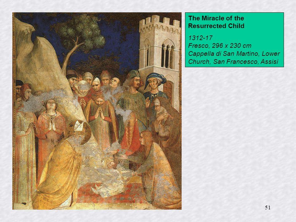 51 The Miracle of the Resurrected Child 1312-17 Fresco, 296 x 230 cm Cappella di San Martino, Lower Church, San Francesco, Assisi