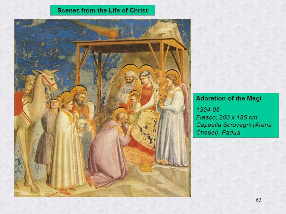 63 Scenes from the Life of Christ Adoration of the Magi 1304-06 Fresco, 200 x 185 cm Cappella Scrovegni (Arena Chapel), Padua