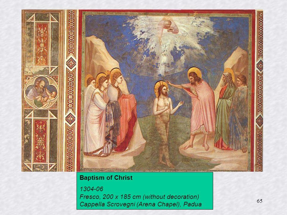 65 Baptism of Christ 1304-06 Fresco, 200 x 185 cm (without decoration) Cappella Scrovegni (Arena Chapel), Padua