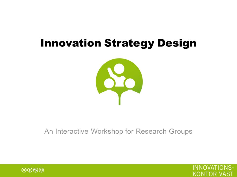 Innovation Strategy Design An Interactive Workshop for Research Groups