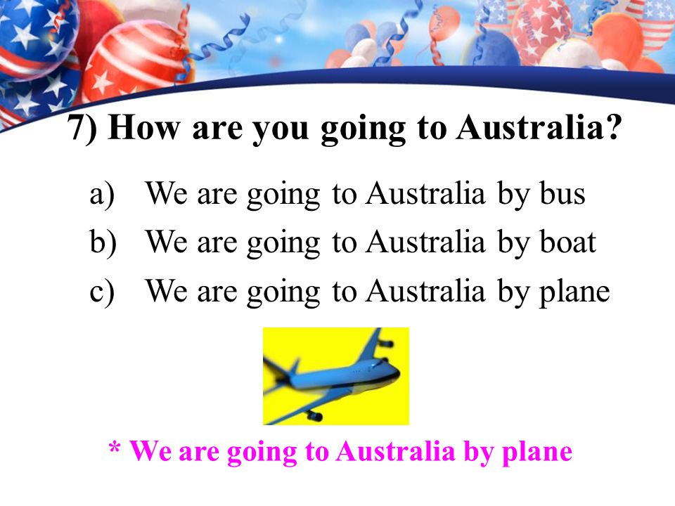 6) What is the capital of Australia ? a)The capital of Australia is Sydney. b)The capital of Australia is Melbourne. c)The capital of Australia is Can
