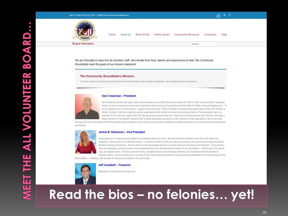 Read the bios – no felonies… yet! 19
