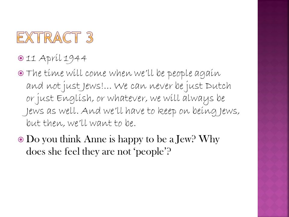  11 April 1944  The time will come when we'll be people again and not just Jews!...