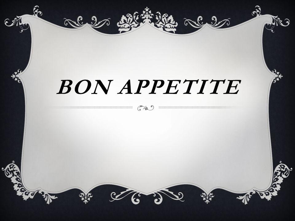 BON APPETITE