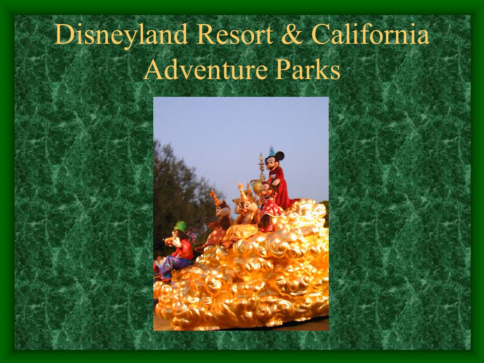 Disneyland Resort & California Adventure Parks