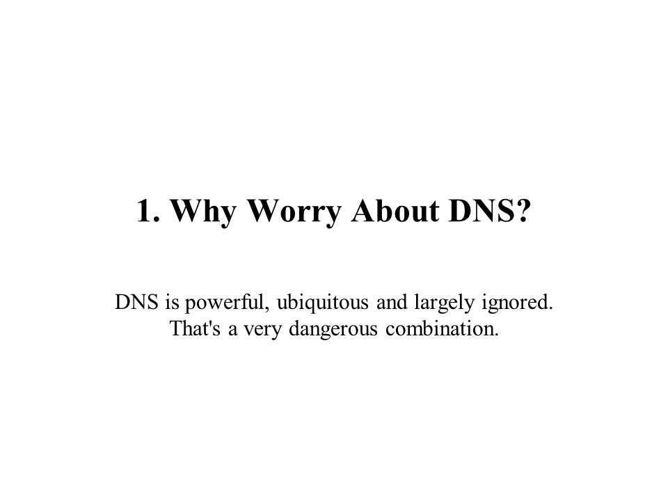 85 Interesting Things Can Happen to DNS on An Application-by-Application Basis, Too… http://www.codeproject.com/internet/DnsHijack.asp … Here s what DnsHijack enables you to do: -- It allows you to rewrite DNS requests for a single Windows process (in this case, it s hard-coded to firefox.exe, but the technique works equally well for any standard Winsock-using application).