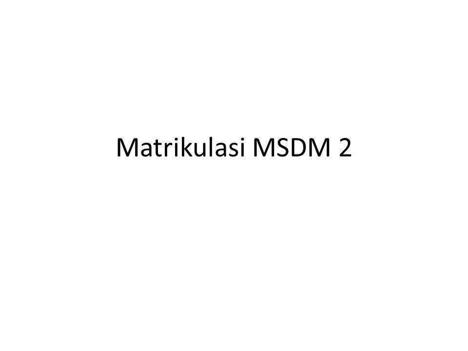 Matrikulasi MSDM 2