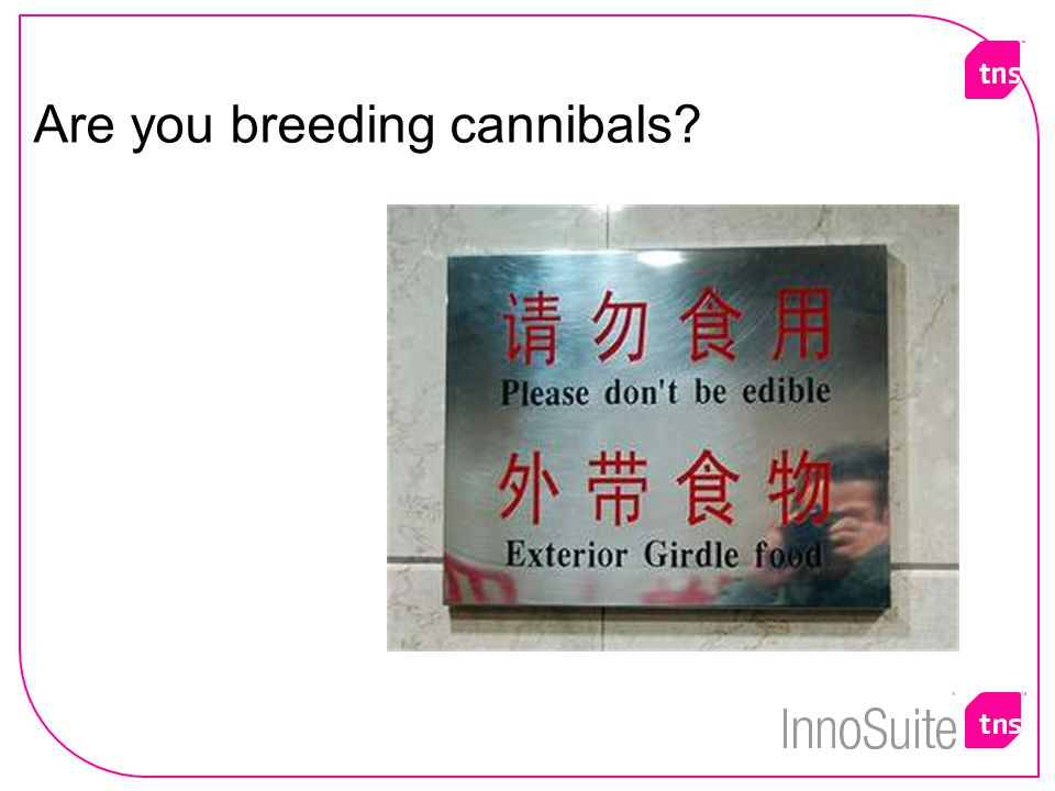 Are you breeding cannibals