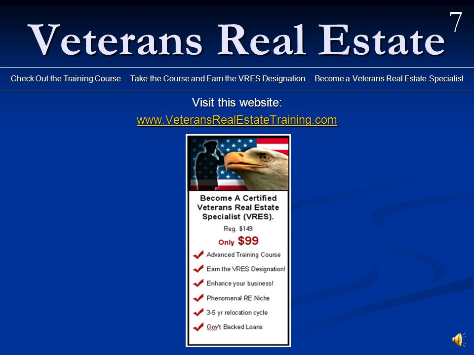 Veterans Real Estate What will we learn by taking this course.