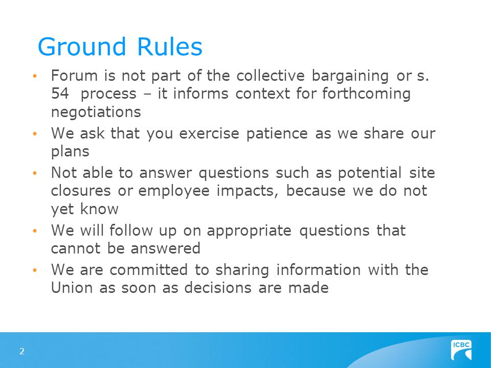 Ground Rules Forum is not part of the collective bargaining or s.
