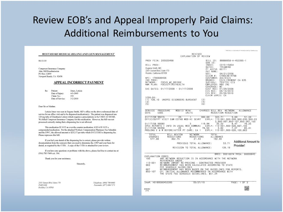 Review EOB's and Appeal Improperly Paid Claims: Additional Reimbursements to You