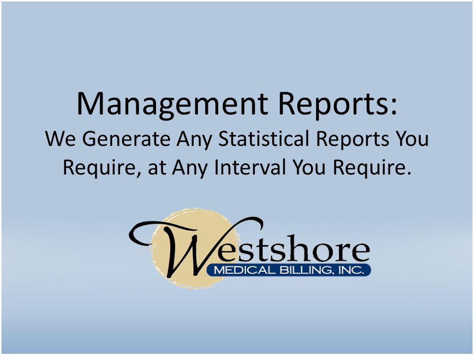 Management Reports: We Generate Any Statistical Reports You Require, at Any Interval You Require.