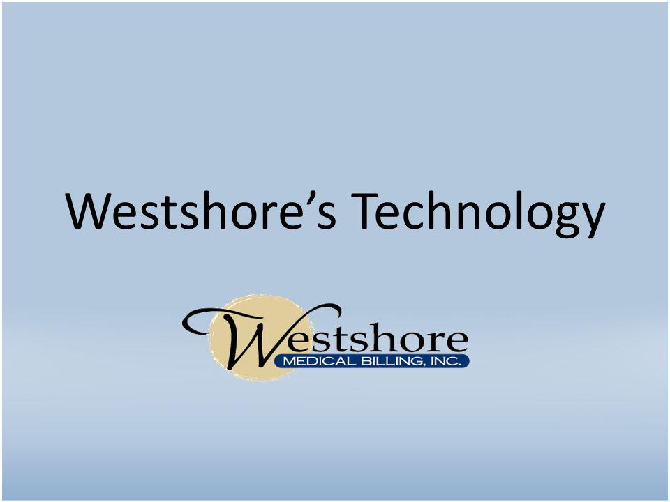 Westshore's Technology