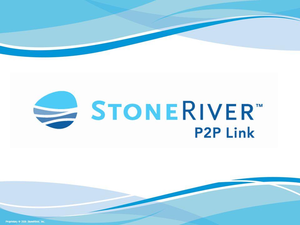 Proprietary  2009 StoneRiver, Inc.