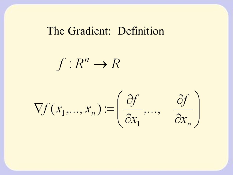The Gradient: Definition