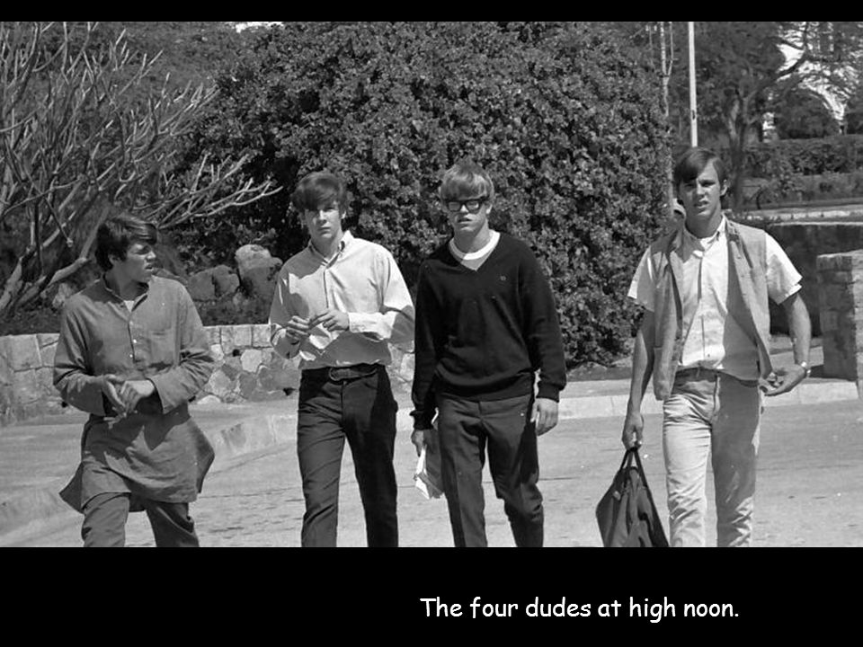 The four dudes at high noon.