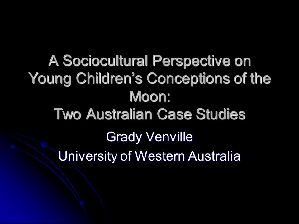 Purpose and Research Questions The purpose was to investigate young Australian children's understandings of the moon from a sociocultural perspective What conceptions do young Australian children have of the moon.