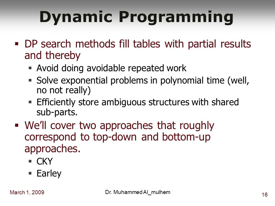 March 1, 2009 15 Dr. Muhammed Al_mulhem Shared Sub-Problems