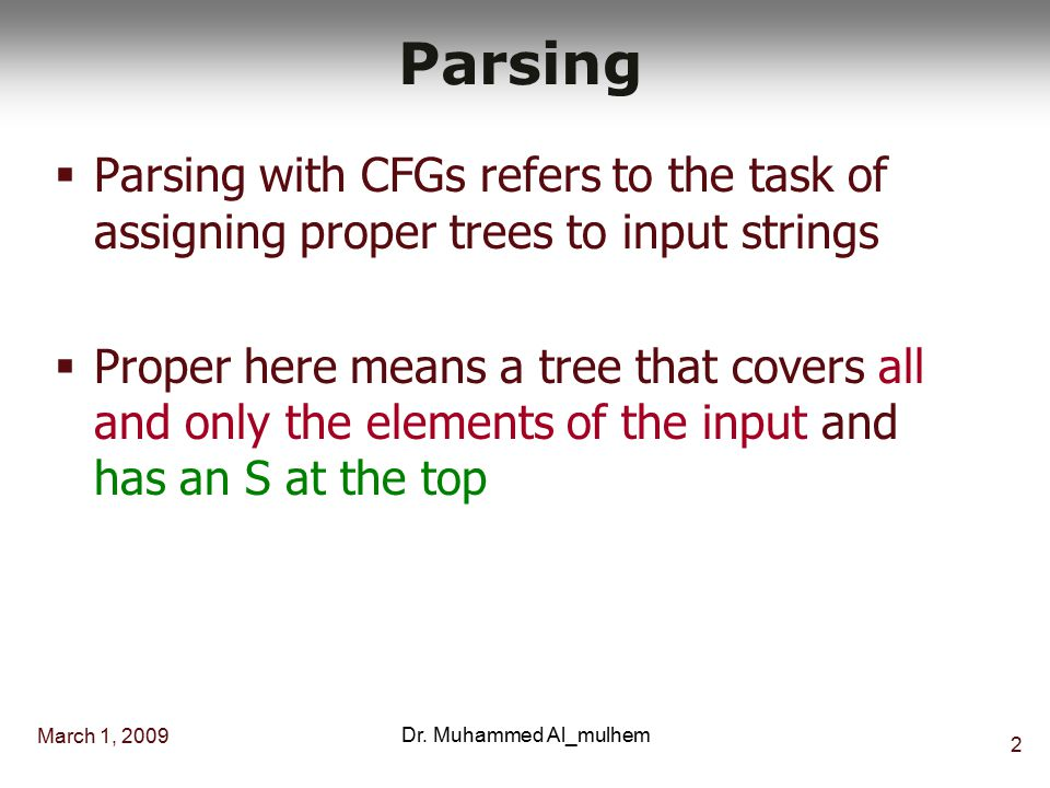 March 1, 2009Dr. Muhammed Al_mulhem1 ICS482 Parsing Chapter 13 Muhammed Al-Mulhem March 1, 2009