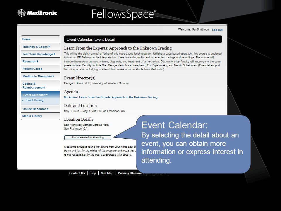 Event Calendar: By selecting the detail about an event, you can obtain more information or express interest in attending.