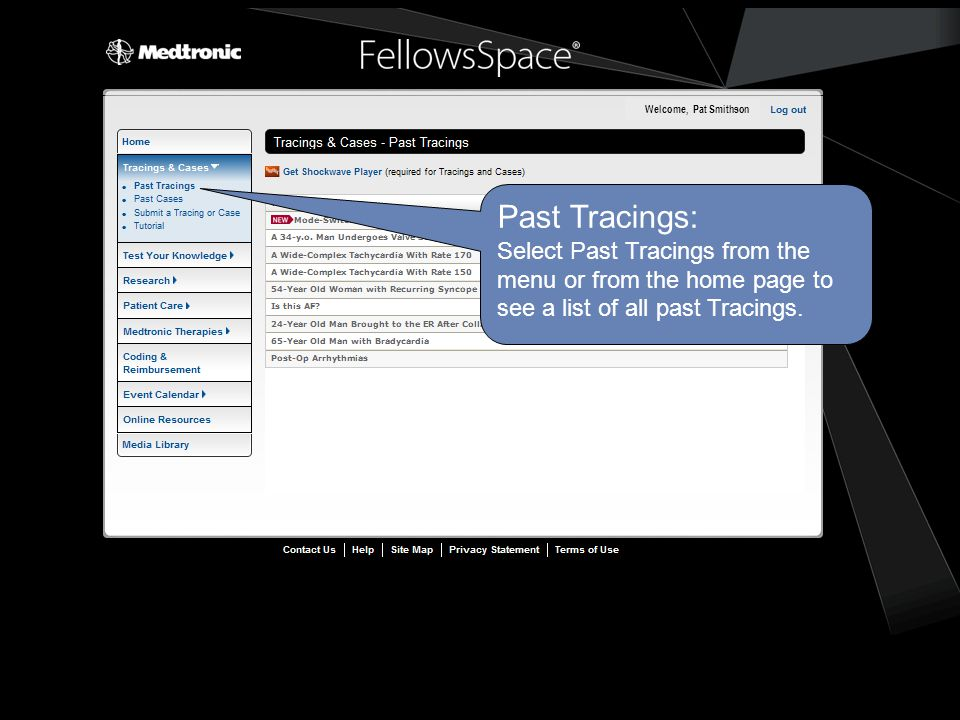 Past Tracings: Select Past Tracings from the menu or from the home page to see a list of all past Tracings.