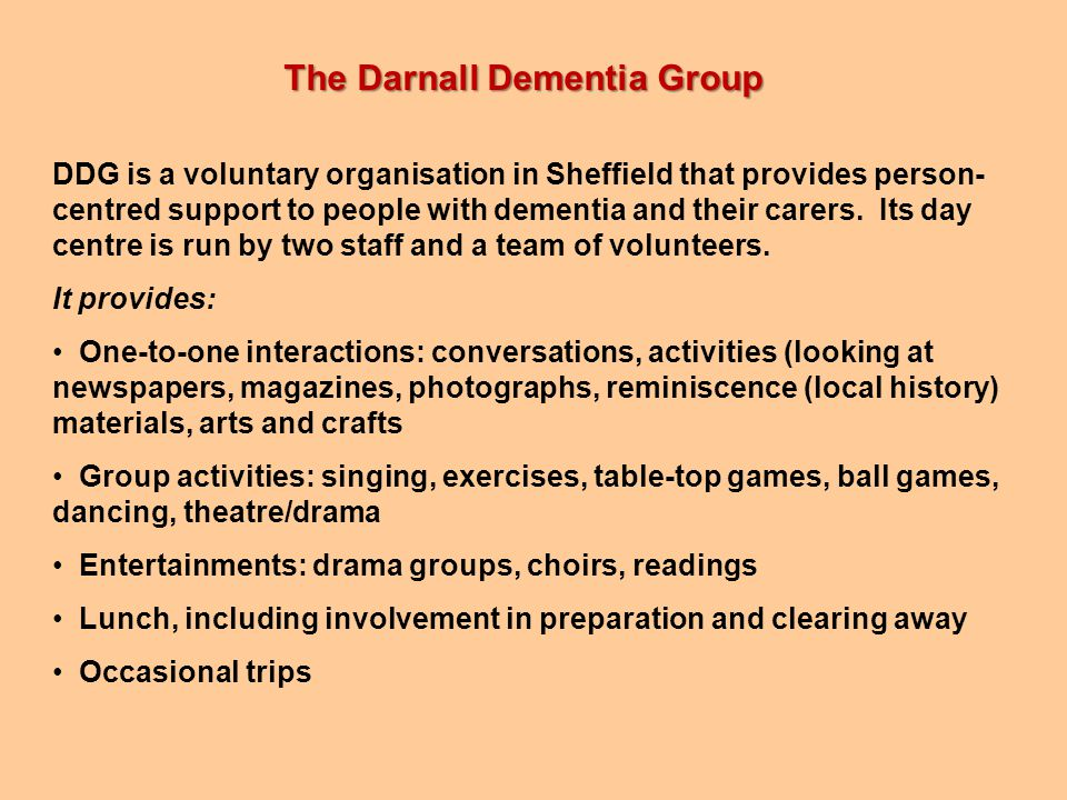 DDG is a voluntary organisation in Sheffield that provides person- centred support to people with dementia and their carers.