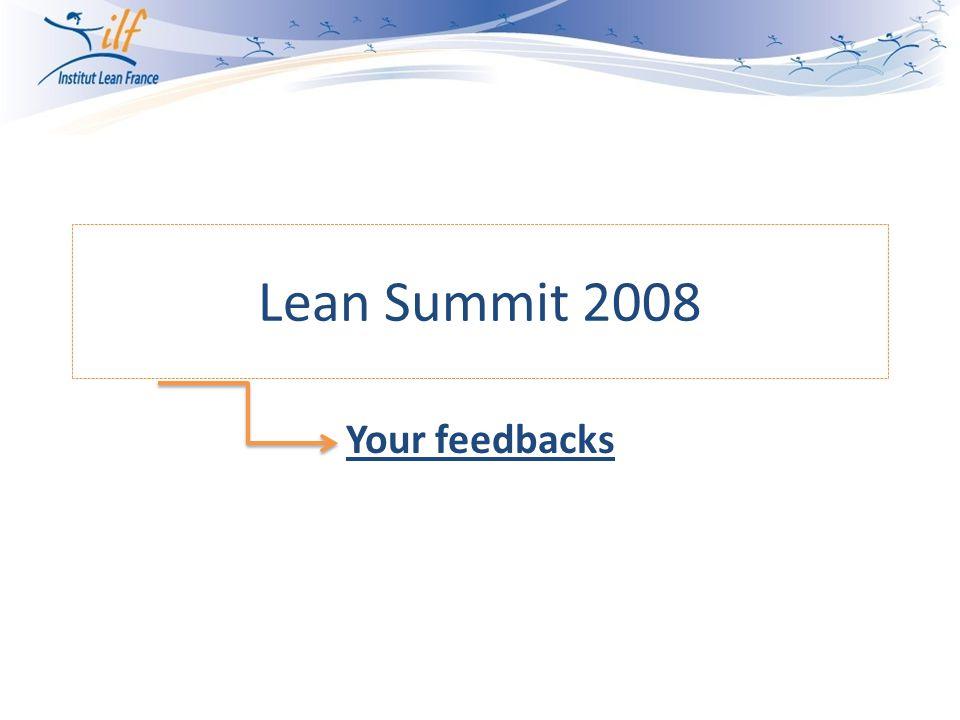 Lean Summit 2008 Your feedbacks