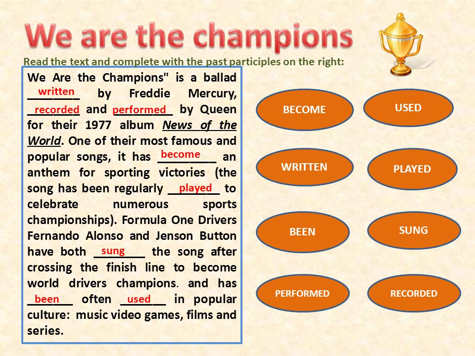We Are the Champions is a ballad ________ by Freddie Mercury, ________ and _________ by Queen for their 1977 album News of the World.