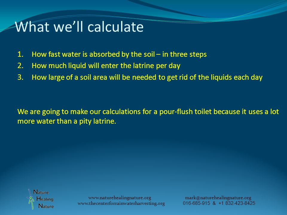 What we'll calculate 1. How fast water is absorbed by the soil – in three steps 2.