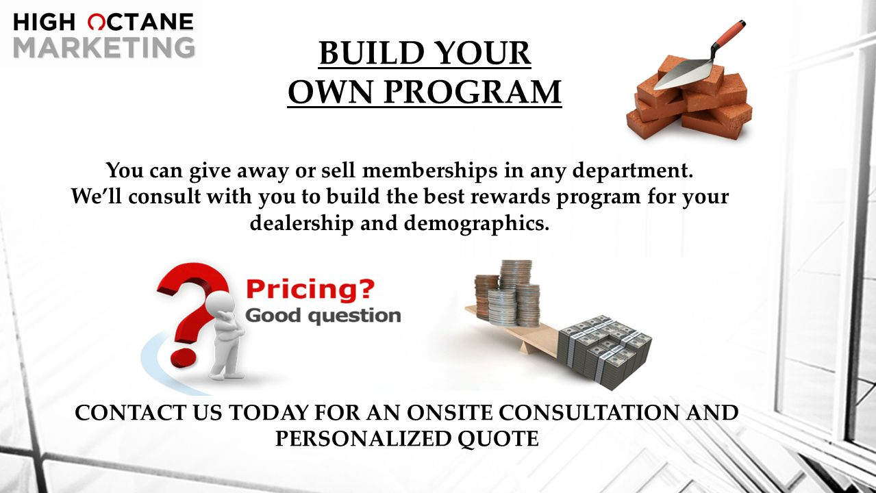 BUILD YOUR OWN PROGRAM You can give away or sell memberships in any department.
