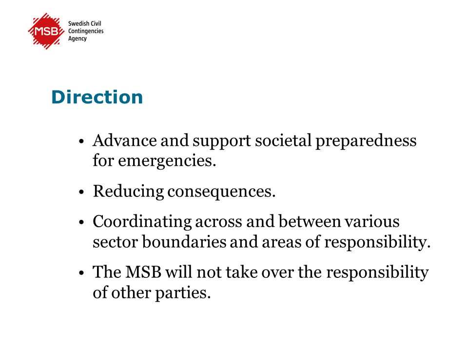 Direction Advance and support societal preparedness for emergencies.