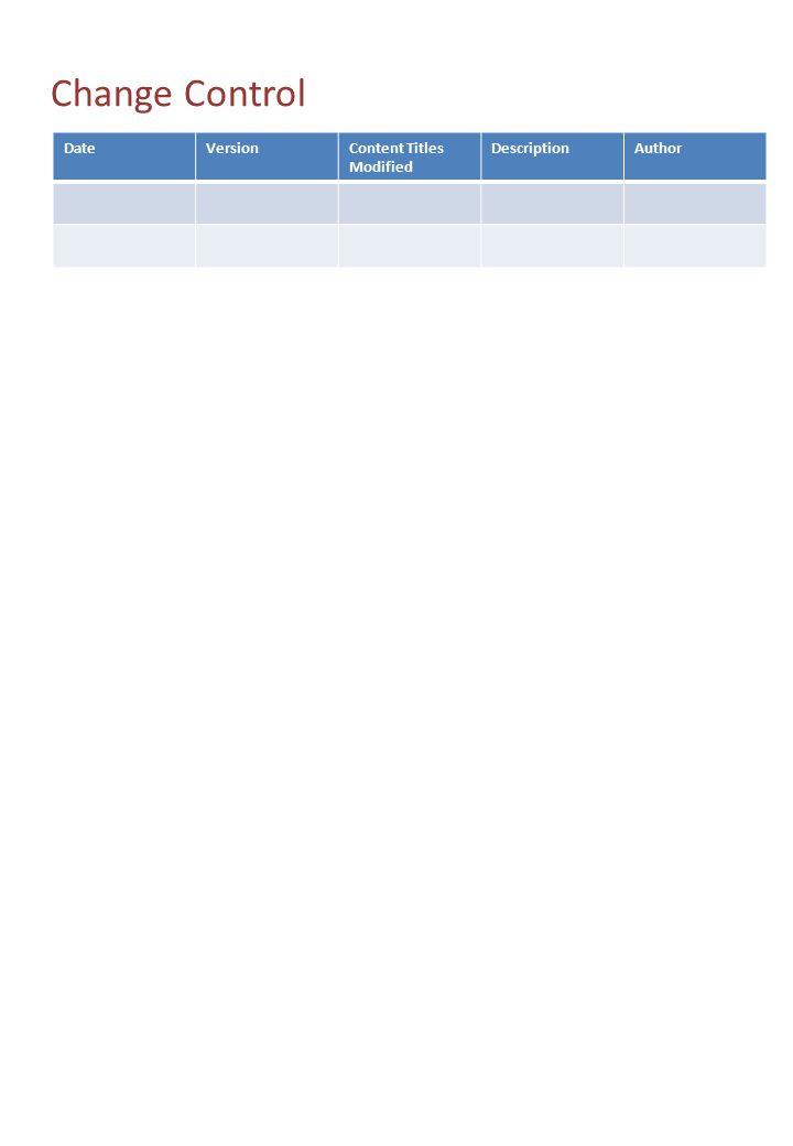 DateVersionContent Titles Modified DescriptionAuthor Change Control