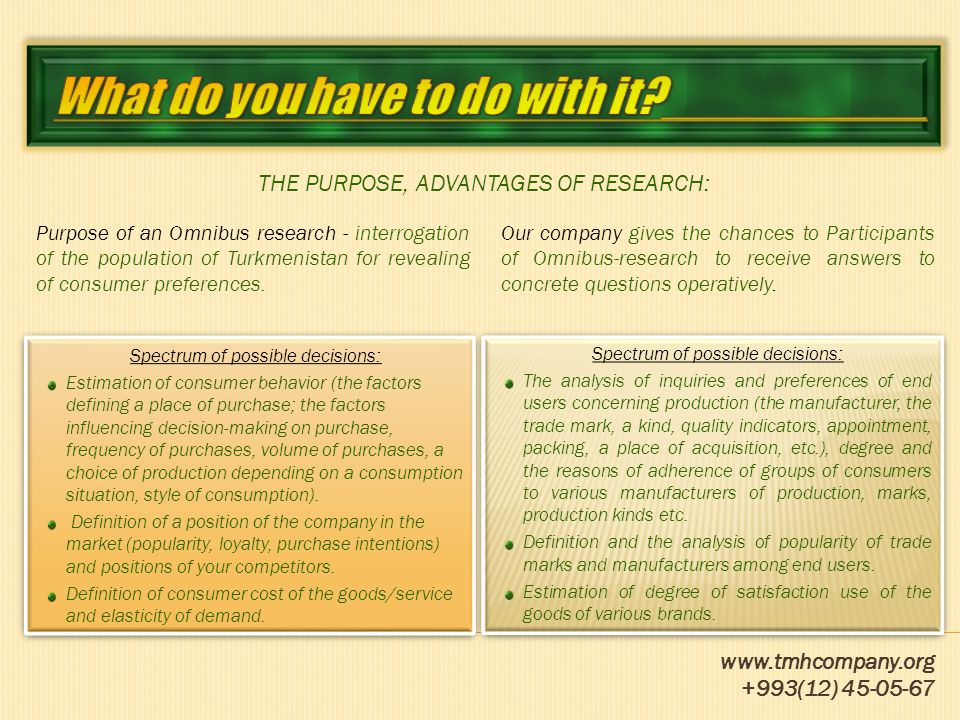 www.tmhcompany.org +993(12) 45-05-67 RESEARCH PARAMETERS: