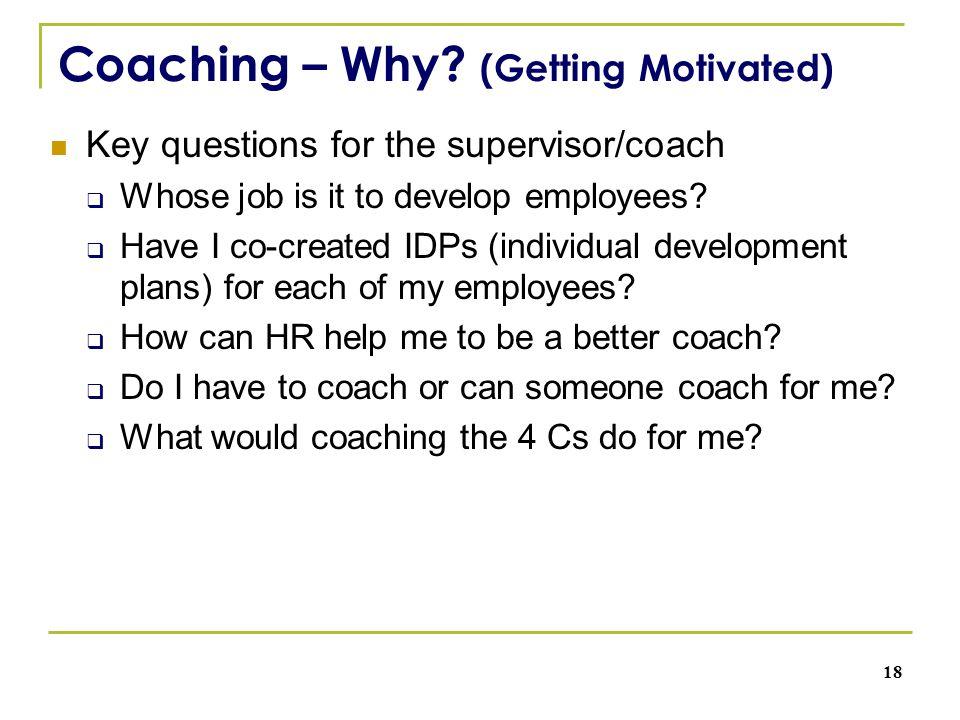 Coaching – Why.