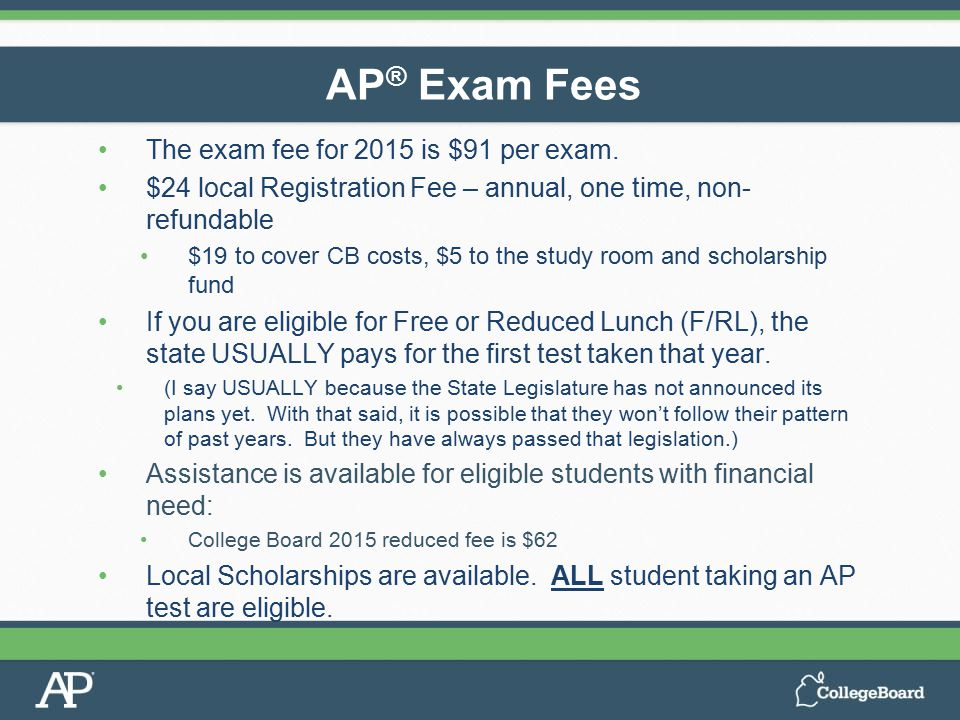 The exam fee for 2015 is $91 per exam. $24 local Registration Fee – annual, one time, non- refundable $19 to cover CB costs, $5 to the study room and