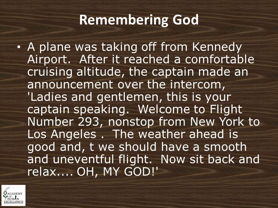 Remembering God A plane was taking off from Kennedy Airport.