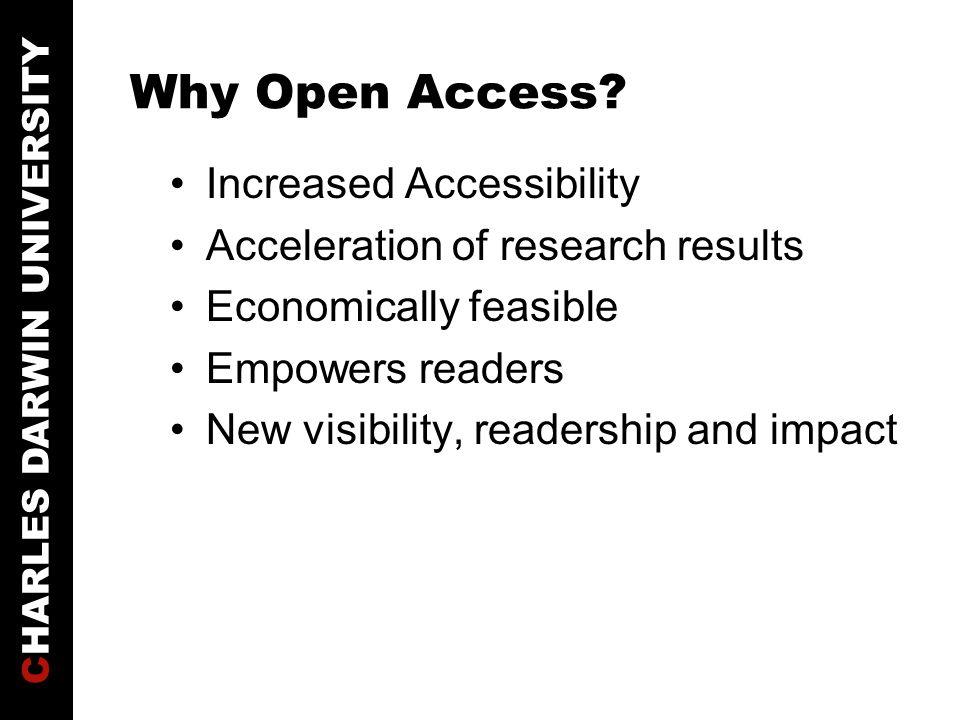 CHARLES DARWIN UNIVERSITY How Open Access.