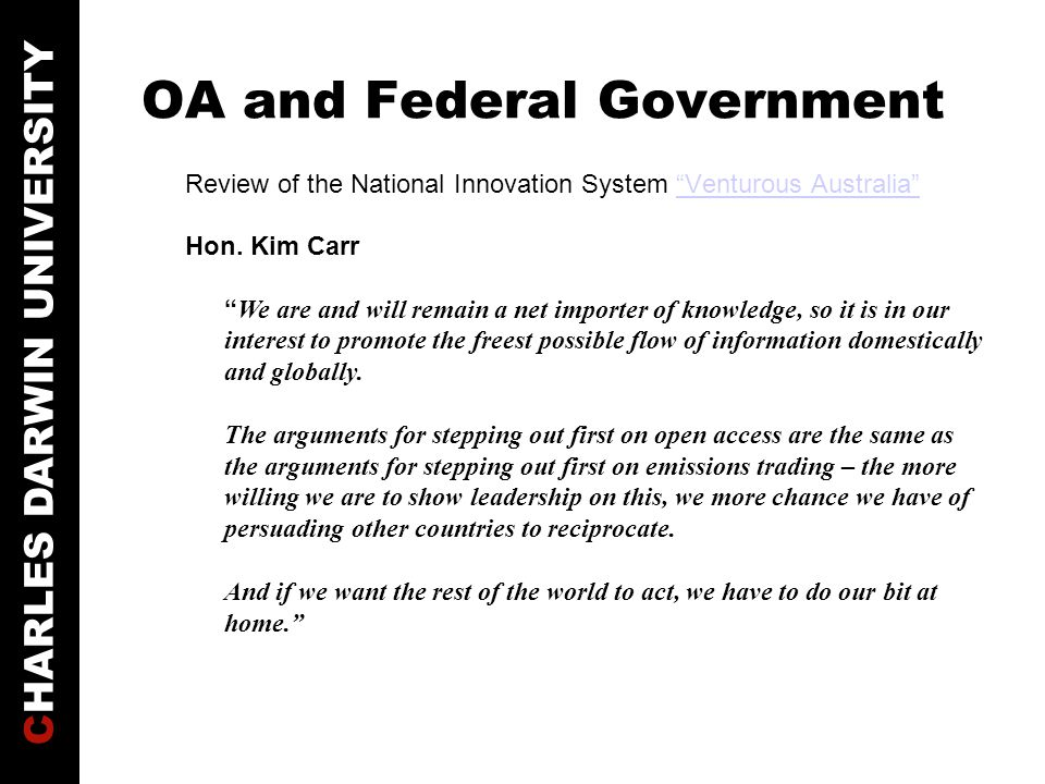 CHARLES DARWIN UNIVERSITY OA and Federal Government Recommendation 7.8 Comply with international standards of open publishing.