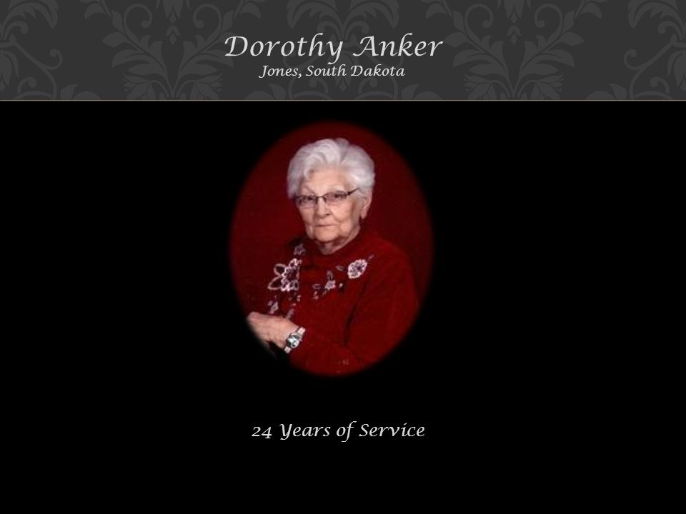 Dorothy Anker Jones, South Dakota 24 Years of Service