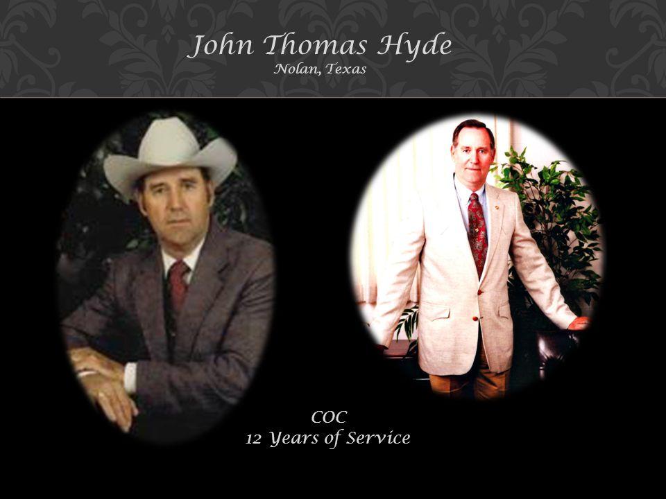 John Thomas Hyde Nolan, Texas COC 12 Years of Service