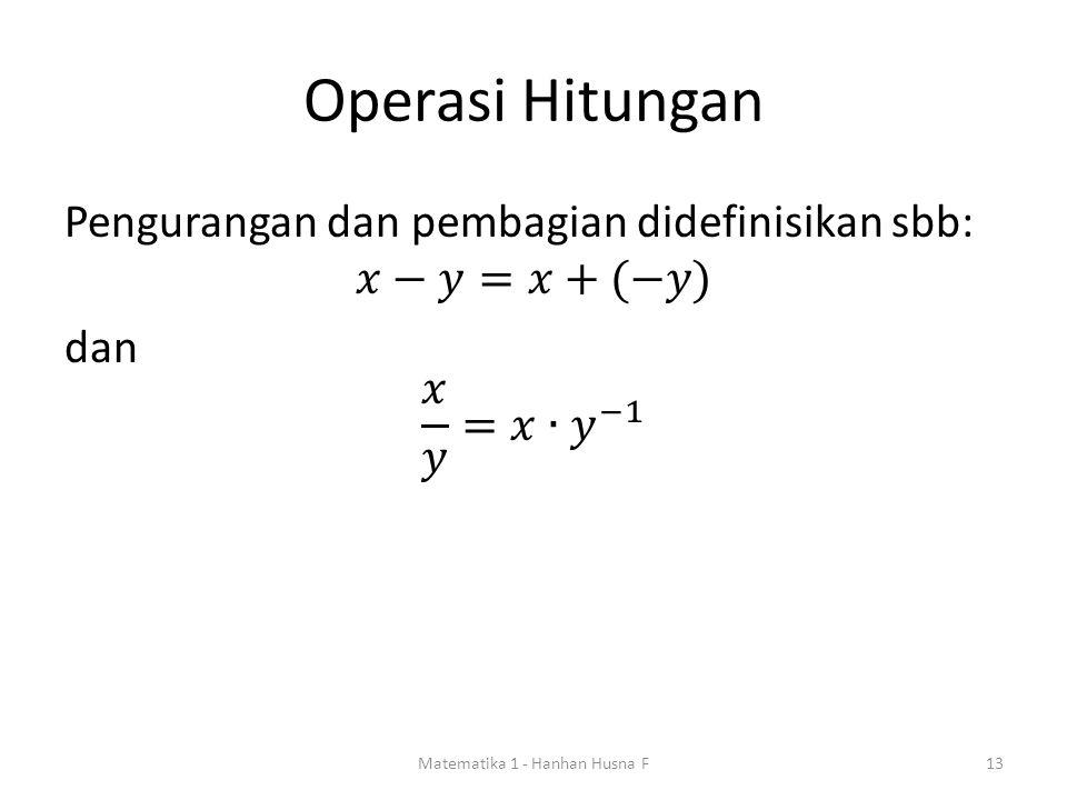 Operasi Hitungan Matematika 1 - Hanhan Husna F13