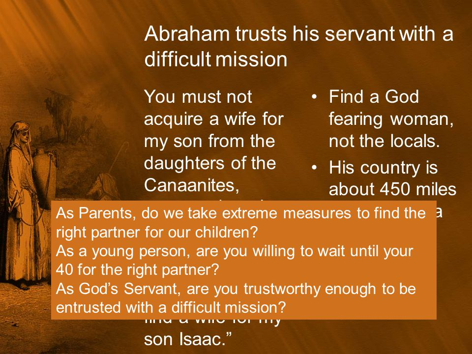 A Faithful Servant Wants to get it right.