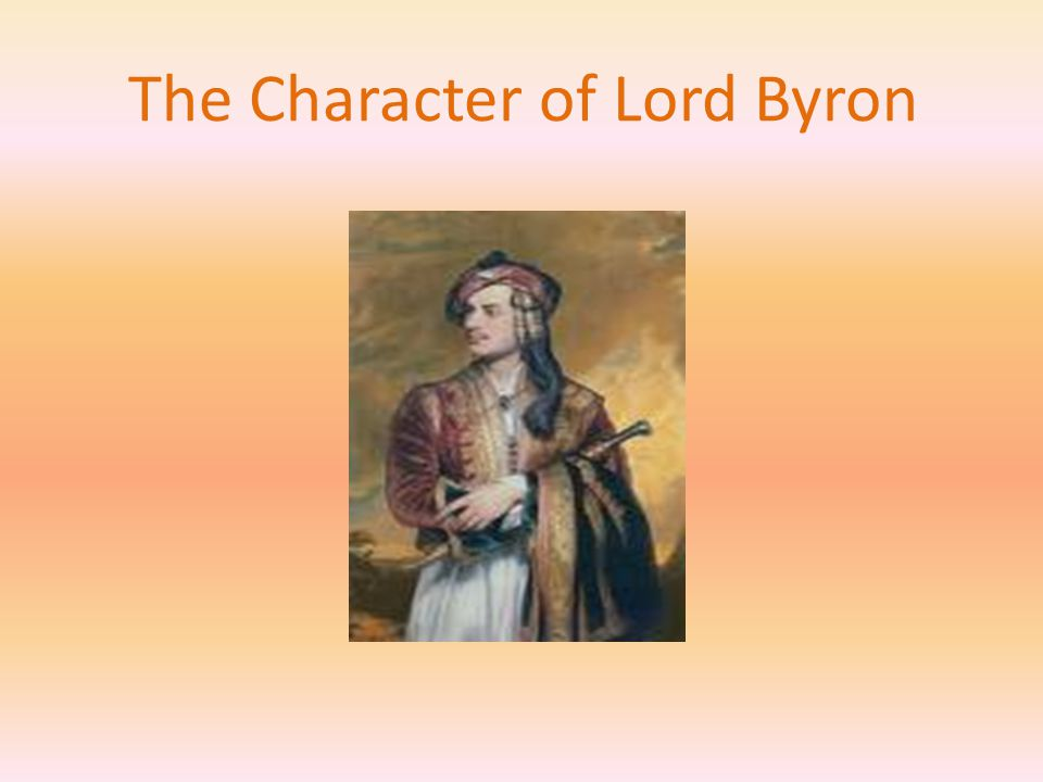 The Character of Lord Byron