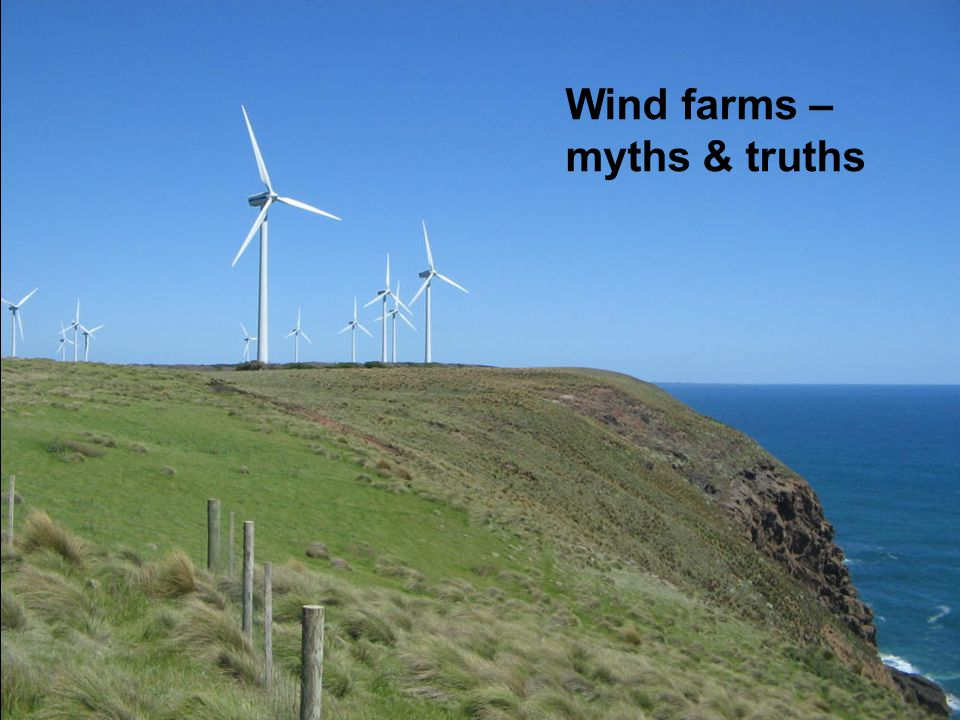 If you don't like wind farms… I probably can't convince you otherwise.