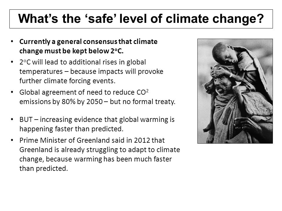 How long do we have to adapt.Growing consensus that staying below 2°C is impossible.