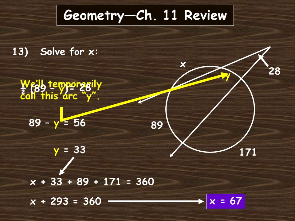Geometry—Ch. 11 Review 12) Solve for x:.