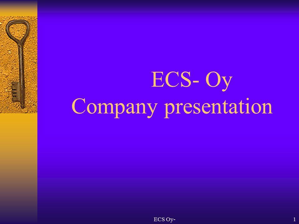 ECS Oy-1 ECS- Oy Company presentation