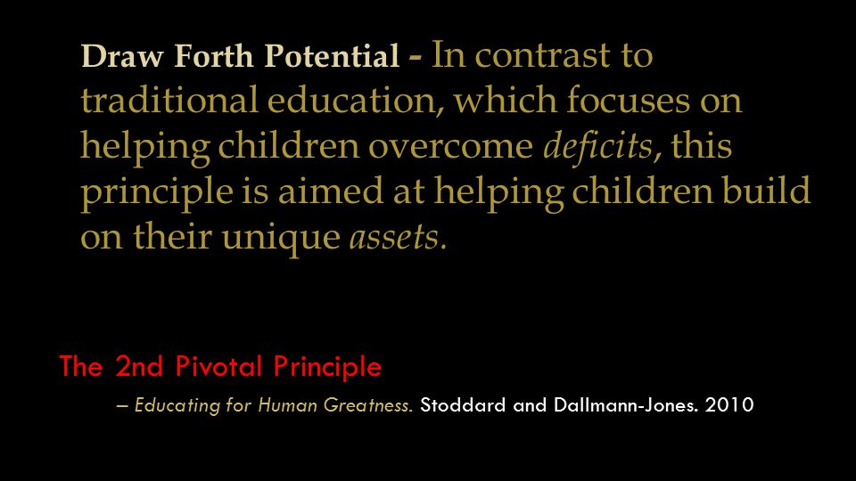 The 2nd Pivotal Principle – Educating for Human Greatness.