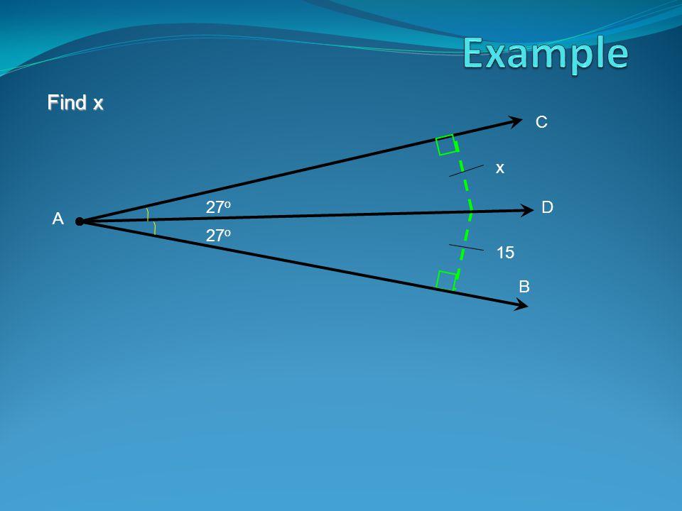 Find x C B A D x 15 27 o